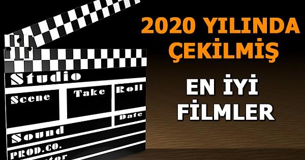 2020 Filmleri: Geride Bıraktığımız 2020 Yılında Çekilmiş En İyi 21 Film