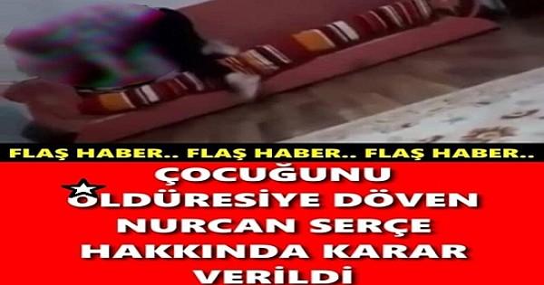 O ANNE HAKKINDA KARAR VERİLDİ