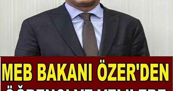 Milli Eğitim Bakanı Özer Öğrencilere ve Velilere Müjdeler Açıkladı