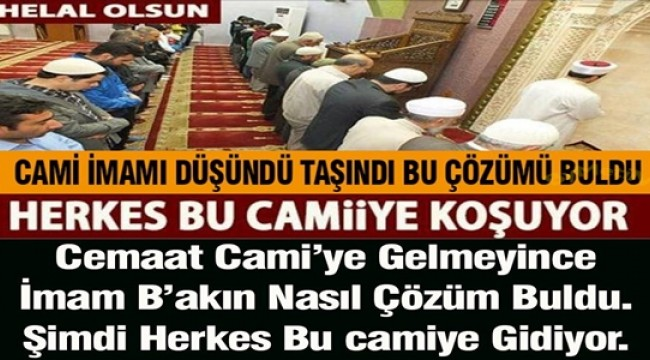 Trabzon'da cami imamı cami'ye gelmeyen cemaat için düşünüp taşınıp öyle bir çözüm buldu ki herkes bu camiye koşuyor