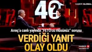 Canlı yayında Bülent Arınç'a FETÖ sorusu!