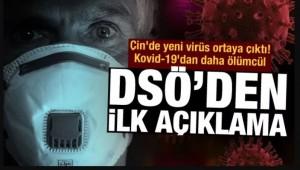 Çin'de yeni virüs ortaya çıktı! Kovid-19'dan daha ölümcül! DSÖ'den kritik açıklama
