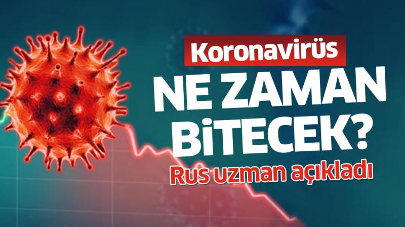 Rus Uzman, Koronavirüsün Etkisini Ne Zaman Kaybedeceğini Açıkladı