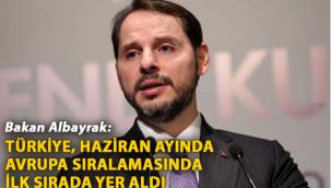 Bakan Albayrak: Türkiye, haziran ayında Avrupa sıralamasında ilk sırada yer aldı