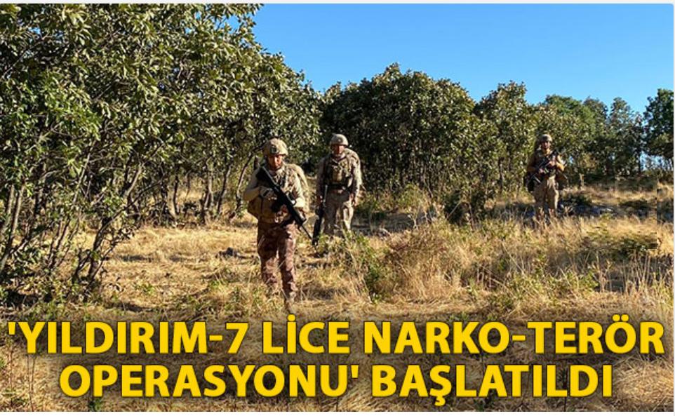 Diyarbakır'da 'Yıldırım-7 Lice Narko-Terör Operasyonu' başlatıldı