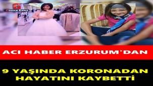 9 yaşındaki Esmanur Hayatını Kaybetti