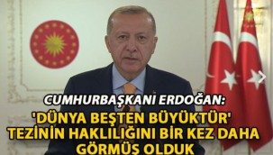 Cumhurbaşkanı Erdoğan: 'Dünya Beşten Büyüktür' tezinin haklılığını bir kez daha görmüş olduk