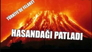 Hasan Dağı'nda lav hareketliliği! İlk kez görüntülendi