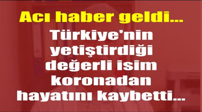 BİR HEKİM DAHA CORONA'YA YENİLDİ!