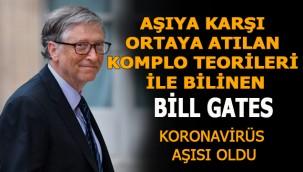 Aşı Hakkında teoriler üretmişti. Bill Gates Koronavirüs Aşısı oldu!