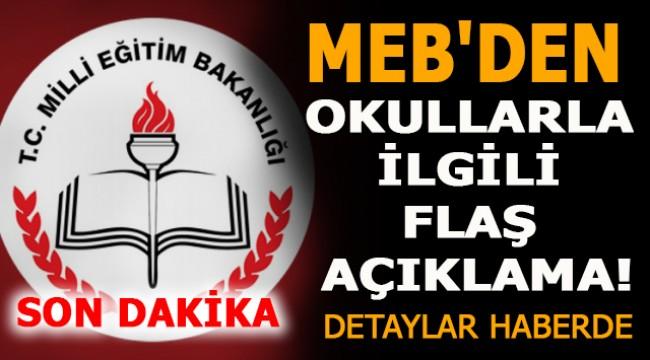 MEB'den okullarla ilgili flaş açıklama!