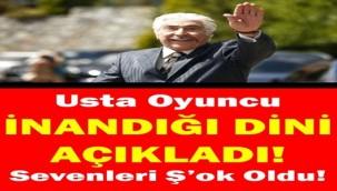 USTA OYUNCU İNANDIĞI DİNİ AÇIKLADI!
