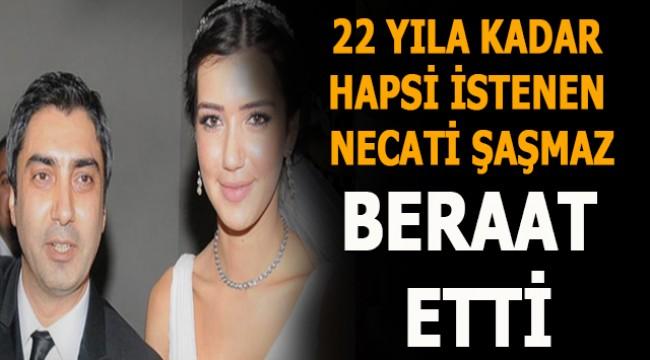 22 yıla kadar hapsi istenen oyuncu Necati Şaşmaz beraat etti