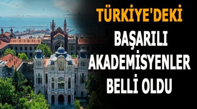 Türkiye'deki başarılı akademisyenler belli oldu
