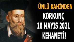 Ünlü Kahin Nostradamus'dan Korkunç 10 Mayıs 2021 Kehaneti!