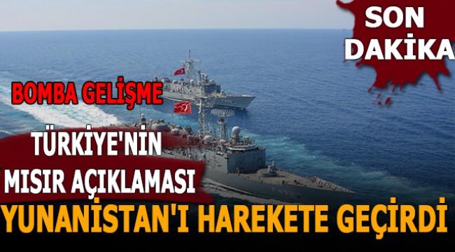 Bomba gelişme: Türkiye'nin Mısır açıklaması Yunanistan'ı harekete geçirdi