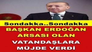 Cumhurbaşkanı Erdoğan Arsası olan vatandaşlara Müjdeyi verdi !