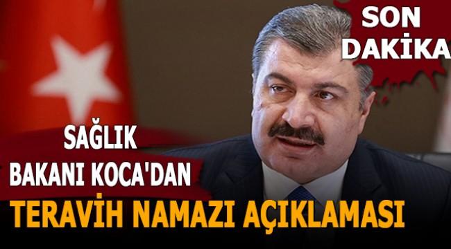 Sağlık Bakanı Koca'dan teravih namazı açıklaması