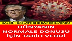 SALGINI BAŞLATTIĞI İDDAA EDİLEN BILL GATES TARİH VERDİ