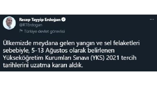 Cumhurbaşkanı Erdoğan: YKS tercih tarihi 20 Ağustos'a uzatıldı