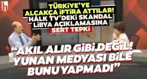 Halk TV'de skandal sözler: Türkiye, Mısır ve Sudan'ı karıştırmak için Libya'da üs kuruyor